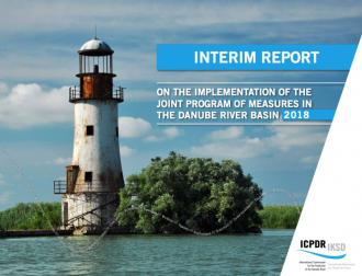 2018 Interim Report on the Implementation of the Joint Programme of Measures in the Danube River Basin